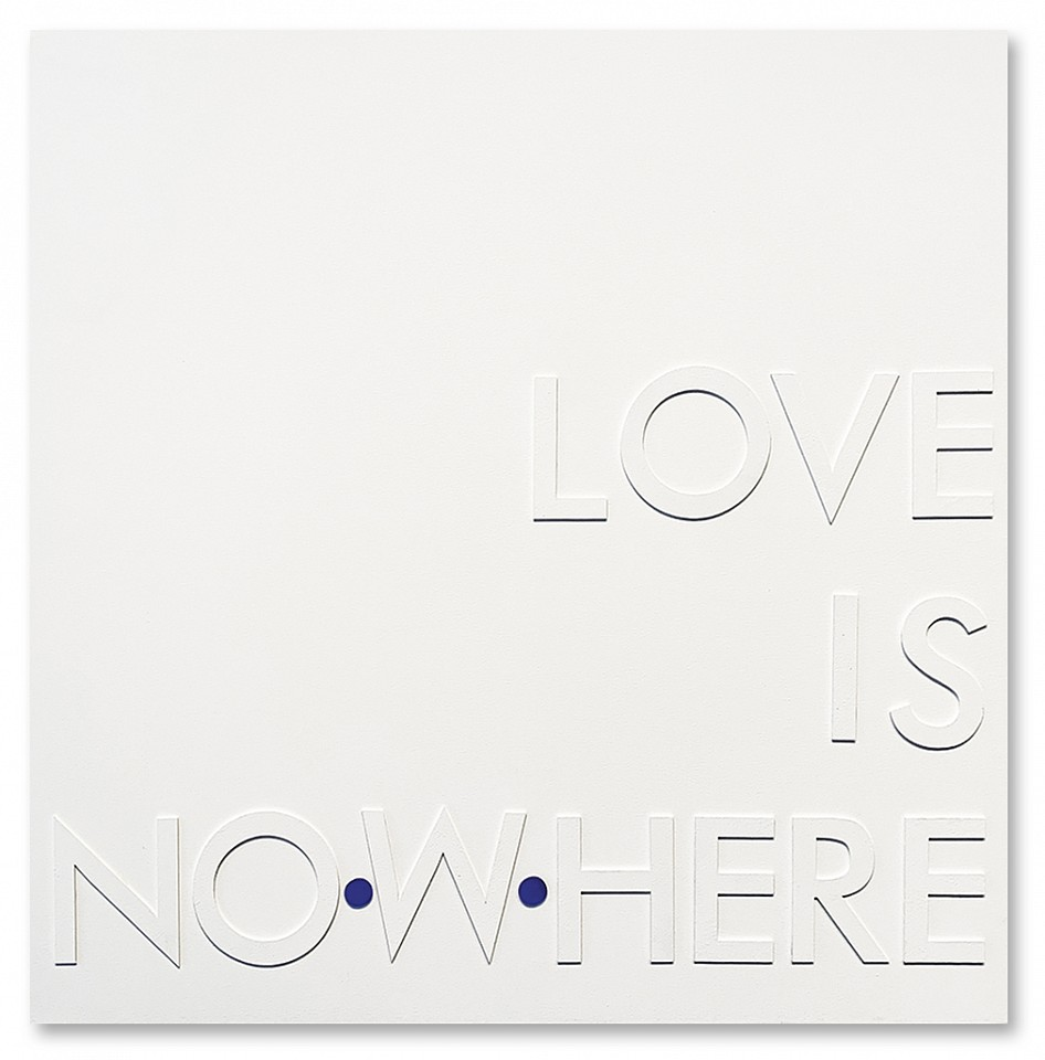David McCauley, Love is Nowhere/Love is Now Here Mixed media on panel